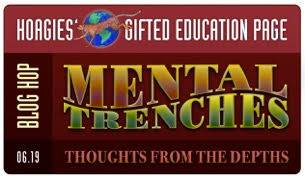 Hagies Gifted Education Page, June 2019 Mental Trenches